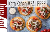 Keto Kebabs with Low Carb Pita Bread – Ketogenic Meal Prep For The Week