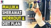 Mallika Sherawat Workout &amp – Diet Plan – Health Sutra – Best Health Tips