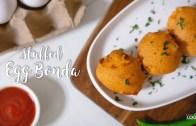 Stuffed Egg Bonda – Egg Recipes – Snacks