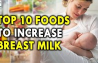 Top 10 Foods To Increase Mother Milk – Best Health Tips For Mothers