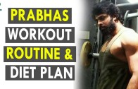 Prabhas Workout Routine &amp – Diet Plan – Health Sutra – Best Health Tips