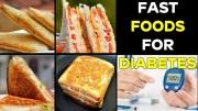 Best Diabetes Diet – Fast Foods For Diabetes – Healthy food for Diabetics