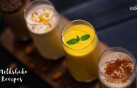 4 Milkshake Recipes – Mango milkshake – Chocolate Milkshake – Summer Drinks