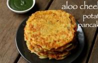 aloo cheela recipe – potato pancakes recipe – आलू चीला या आलू पेनकेक्स रेसिपी
