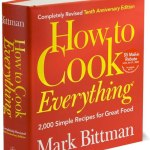 Friday Reads: How to Cook Everything plus win tickets to Mark Bittman in Seattle