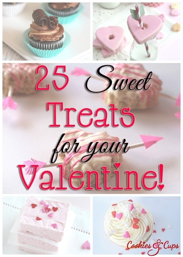 25 Sweet Treats For Your Valentine - Cookies and Cups