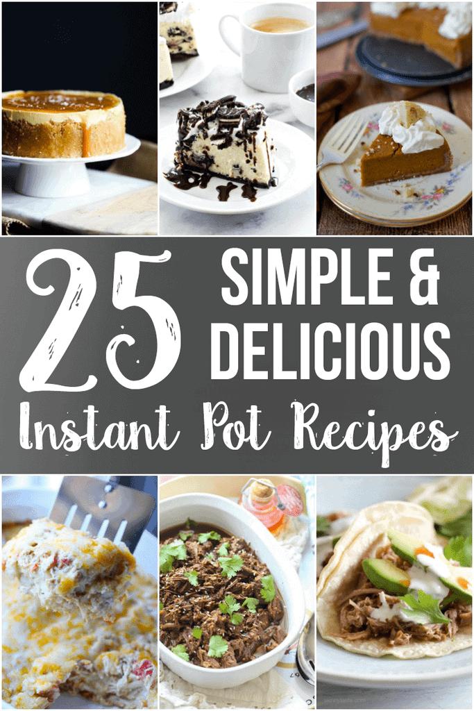 Love this! 25 Instant Pot recipe ideas!!