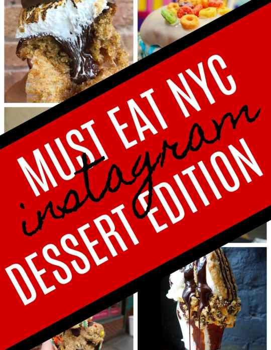 MUST EAT NYC DESSERT EDITION! Totally Instagrammable!