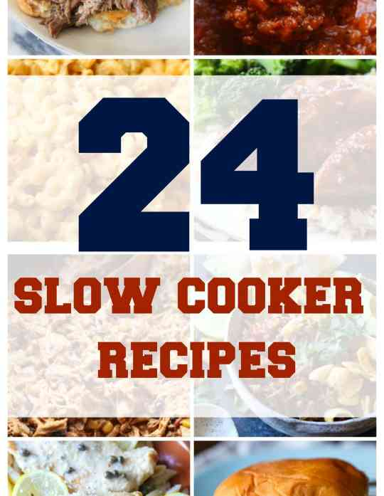 24 Slow Cooker Recipes