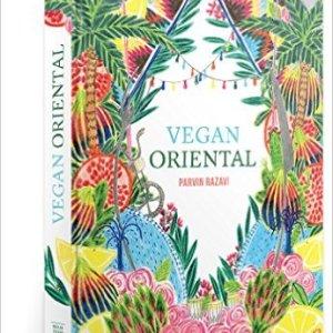 Vegan Oriental: sinnliche, orientalische Küche