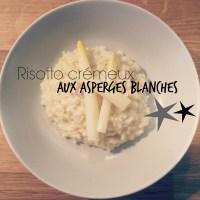 Risotto crémeux aux asperges blanches {Les petits plats du lundi}