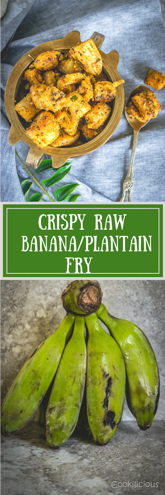 2 imges of Crispy Raw Banana/Plantain Fry Recipe with text in the middle