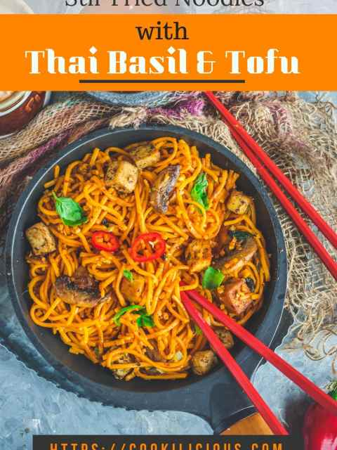 Asian Style Thai Basil Tofu Stir Fry Noodles with chopsticks in it with text on top