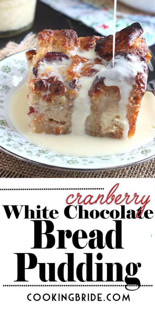 Cranberry White Chocolate Bread Pudding