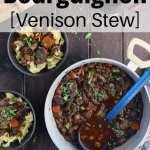 Venison Bourguignon Venison Stew