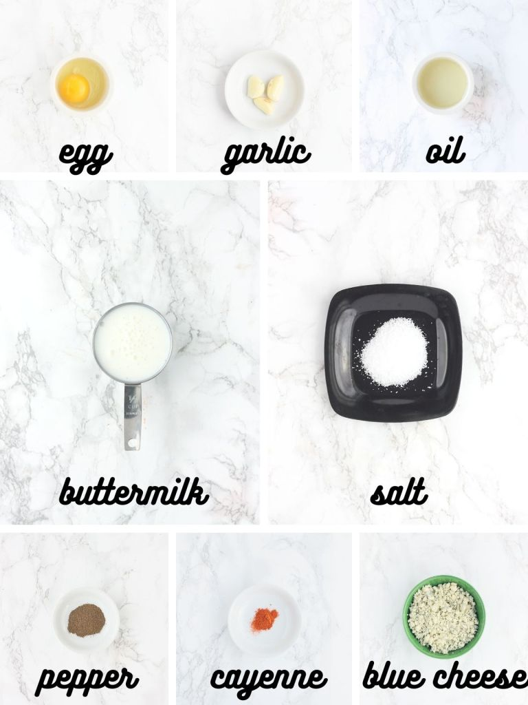 blue cheese dressing ingredients include one whole egg, garlic cloves, oil, buttermilk, salt, ground black pepper, cayenne pepper and blue cheese crumbles