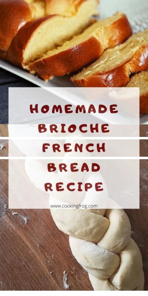 Homemade Brioche French Bread Recipe