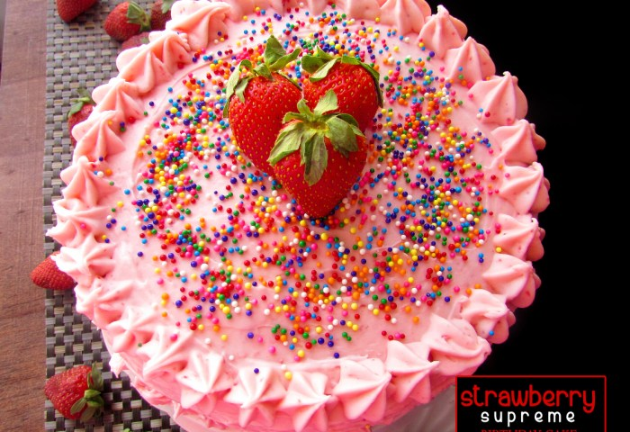 Strawberry Supreme Birthday Cake Cooking Is My Sport