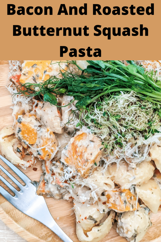 Bacon And Roasted Butternut Squash Pasta pinterest pin
