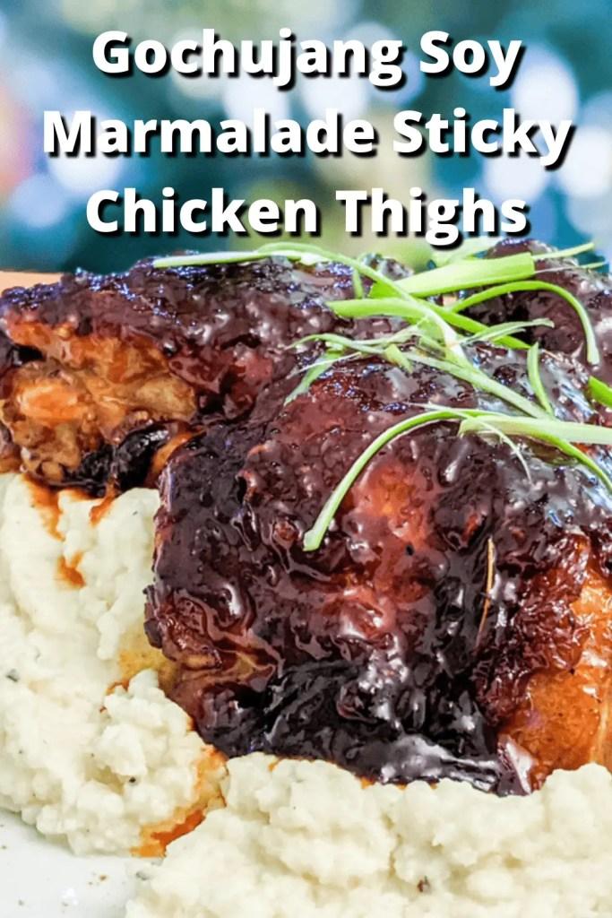 Gochujang Soy Marmalade Sticky Chicken Thighs pinterest pin