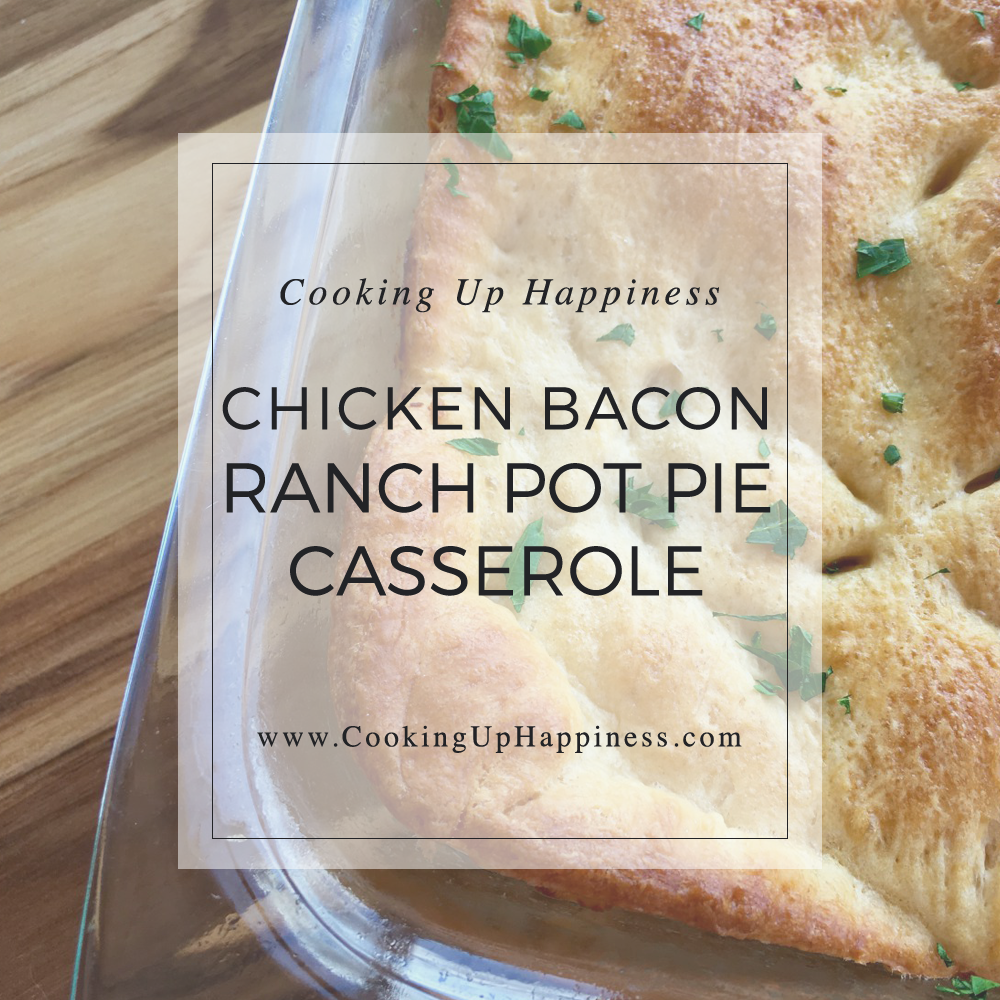 Chicken Bacon Ranch Pot Pie Casserole