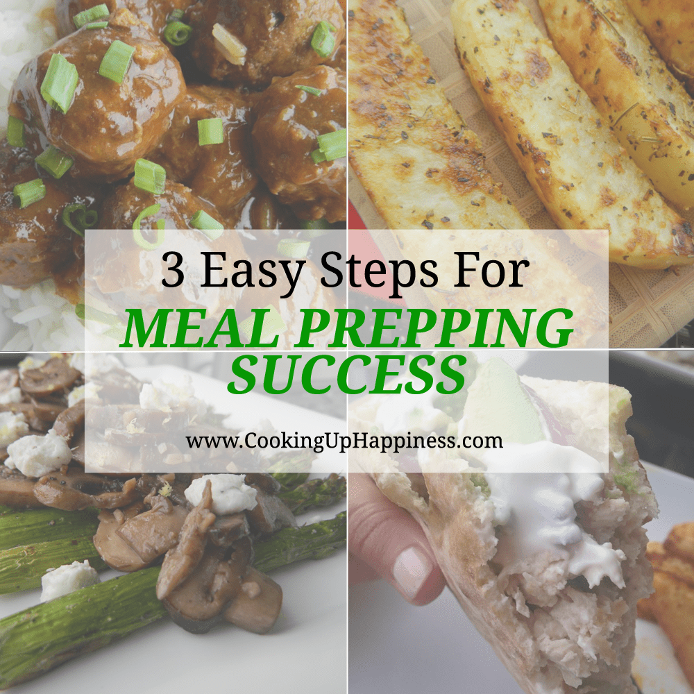 Fitness Strategies Part 3: Meal Prepping The Easy Way | Cooking Up Happiness
