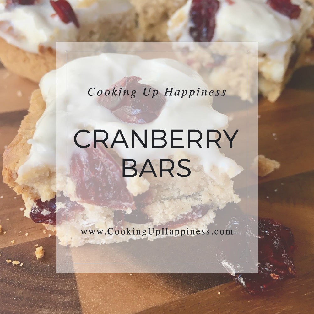Healthy Cranberry Bars - Cooking Up Happiness