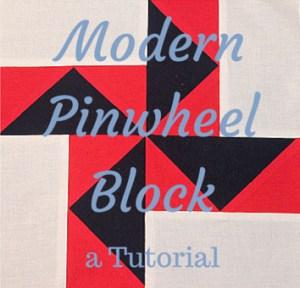 Modern Pinwheel Block Tutorial