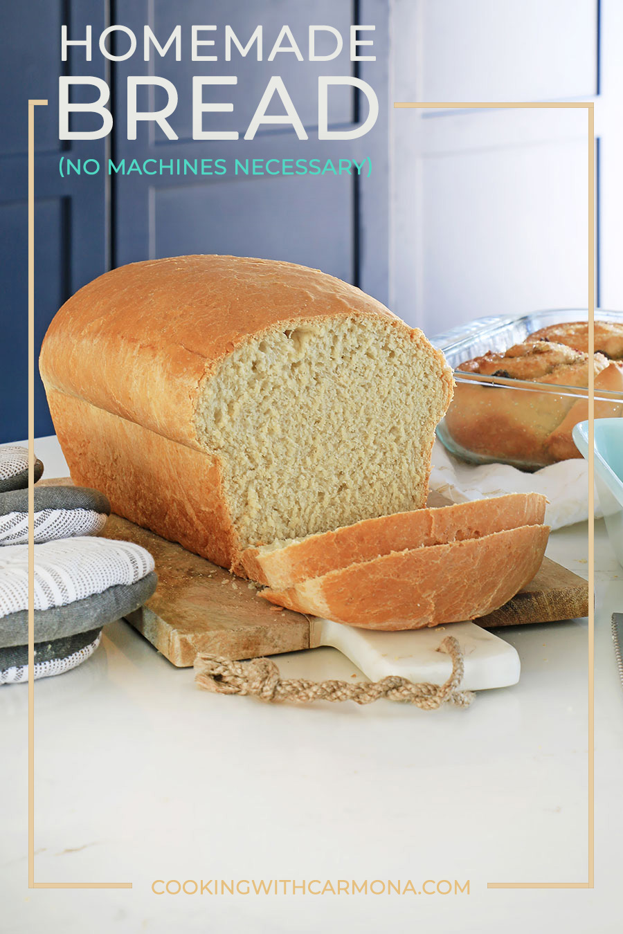 Homemade bread (no machines necessary)