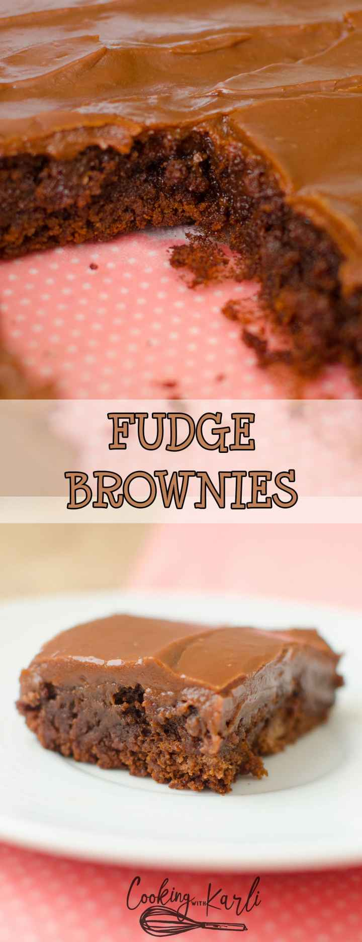 Fudge Brownies are thick, chewy and gooey! The fudge chocolate frosting is poured hot onto warm brownies; the two kind of blend together to make one extremely rich, Fudge Brownie. |Cooking with Karli| #brownie #recipe #fudge #nomixer #chewy #dessert
