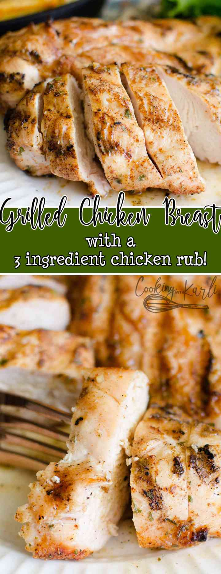 Grilled Chicken with a 3 Ingredient Homemade Rub is fast, easy and delicious. This all-purpose Chicken and Rub is great on it's own, in a salad or as a sandwich! The Rub is made with seasoning packets which makes it super easy and full of flavor. |Cooking with Karli| #chicken #grill #dryrub #rub #chickenrub #summer #grilledchicken