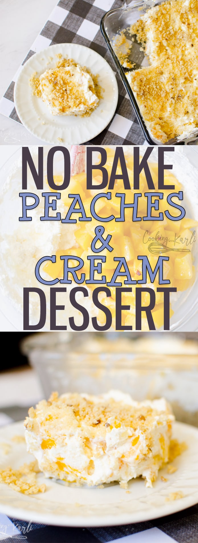 No Bake Peaches 'n Cream Dessert is packed full of fresh peaches, a peach infused creamy filling with a sweet Pecan Cookie Crust. This dessert is perfect for a summer night, weekend party or potluck! |Cooking with Karli| #nobake #dessert #peachesandcream #peach #cream #recipe #summerdessert #bbq #party