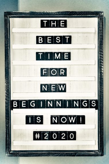 "Wood Lettering Board reads ""The Best Time For New Beginnings Is Now! #2020"""