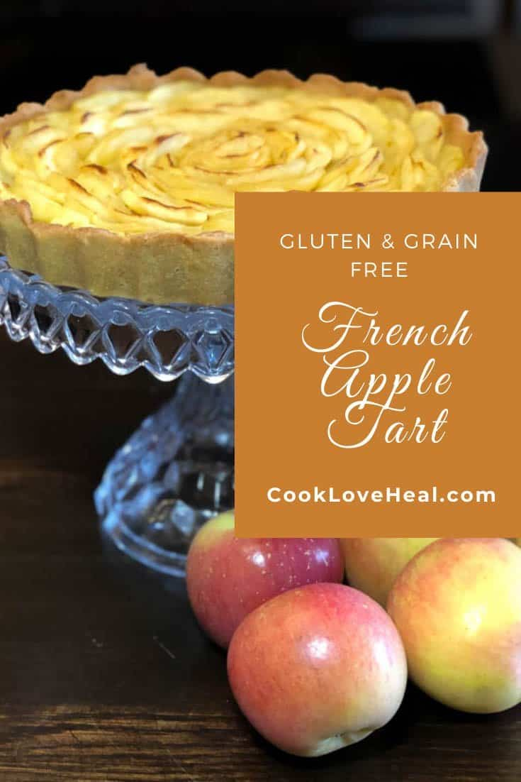 Gluten Free French Apple Tart • Cook Love Heal by Rachel Zierzow