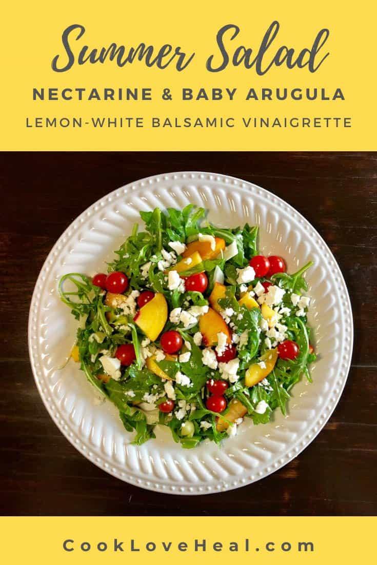 Summer Salad with Nectarine & Baby Arugula • Cook Love Heal by Rachel Zierzow