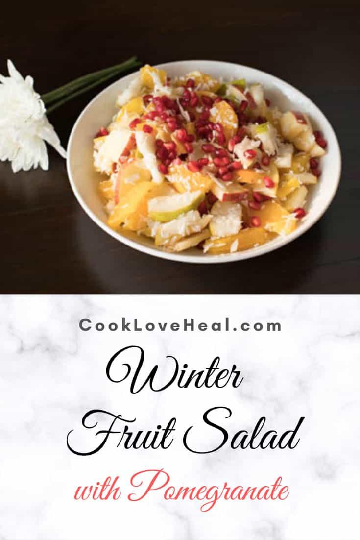 Winter Fruit Salad • Cook Love Heal by Rachel Zierzow