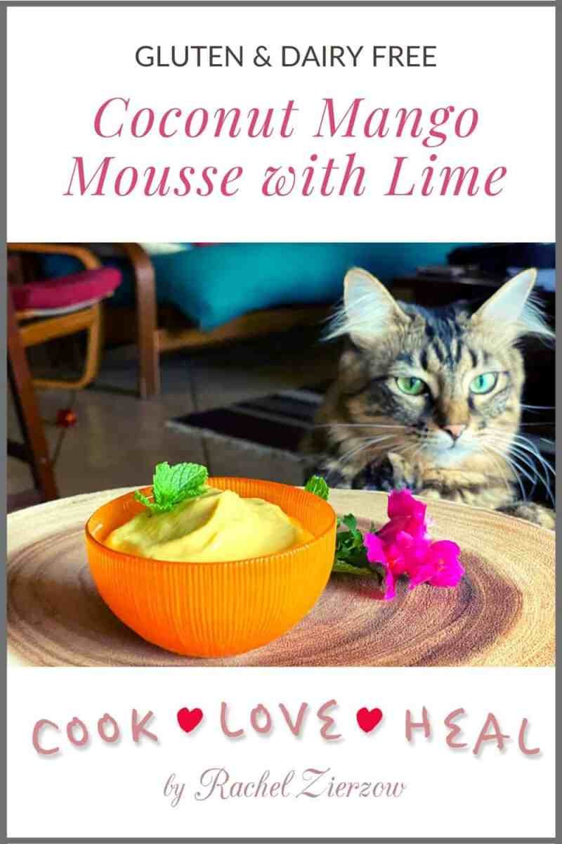Coconut Mango Mousse with Lime •Cook Love Heal by Rachel Zierzow