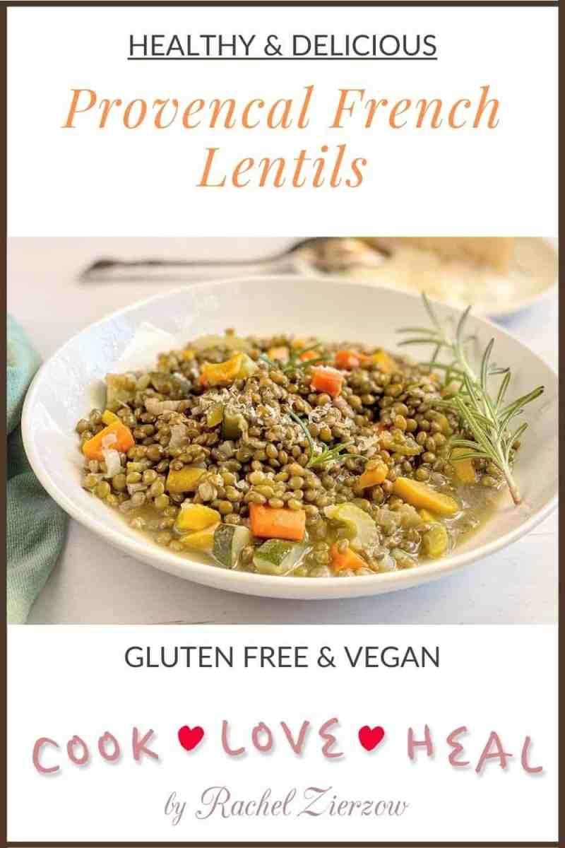 Provençal French Lentils • Cook Love Heal by Rachel Zierzow