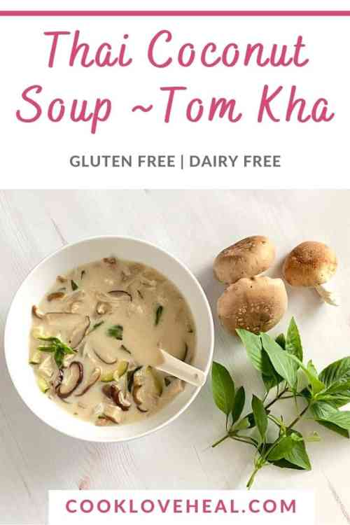 Thai Coconut Soup | Tom Kha