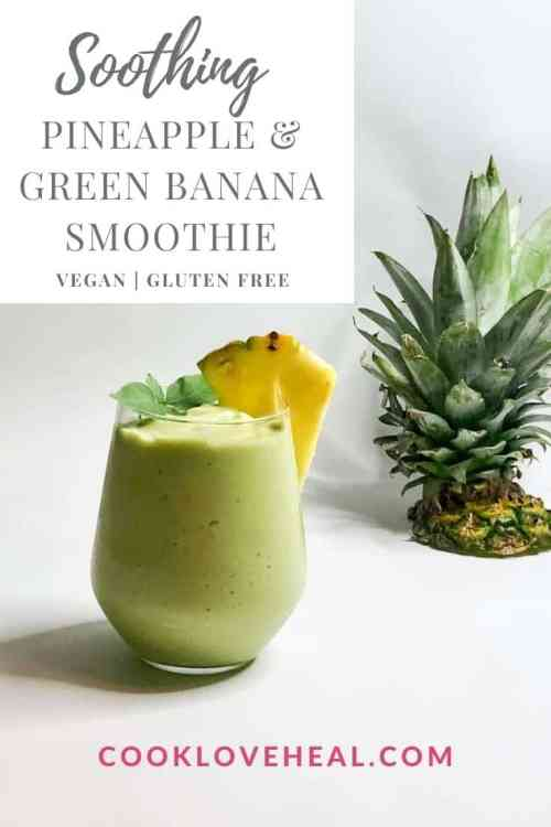 Soothing Pineapple & Green Banana Smoothie