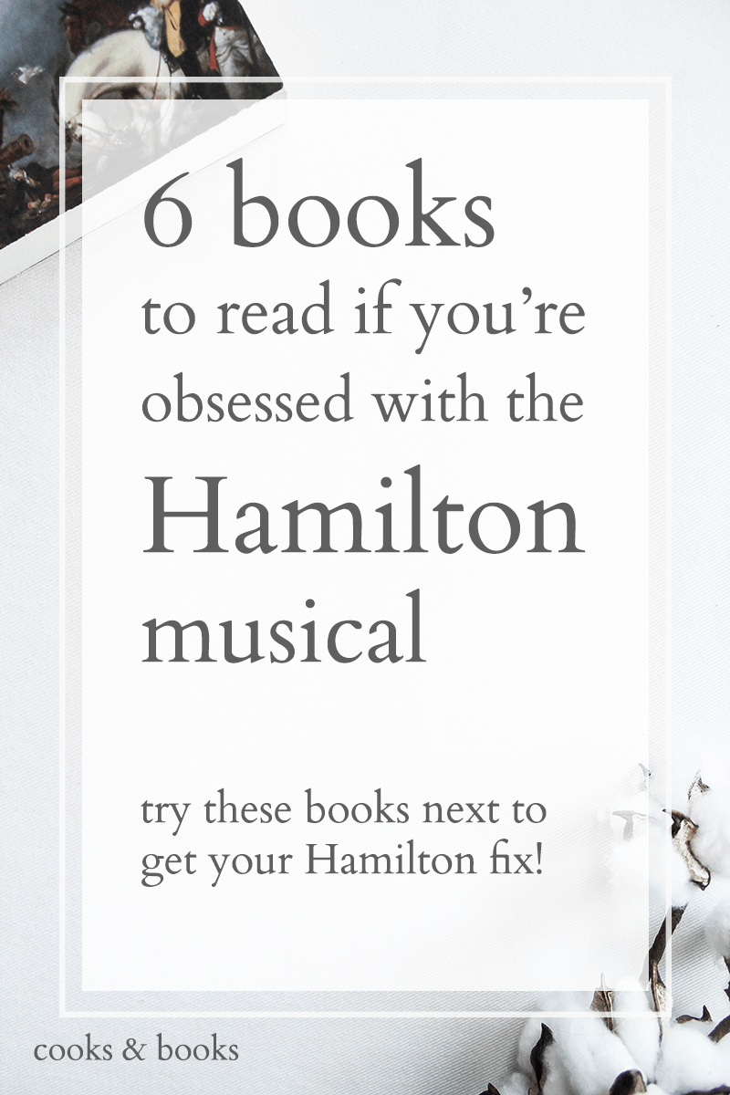 Best books if you love Hamilton