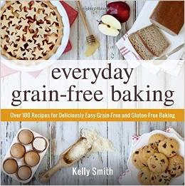 Everyday GrainFree Baking