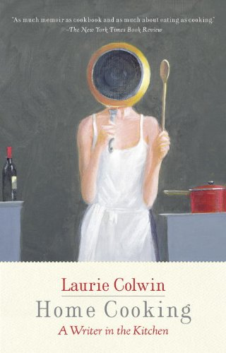 Laurie Colwin Home Cooking book cover