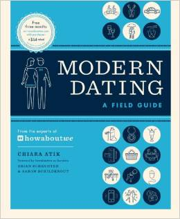 Modern Dating by Chiara Atik