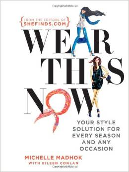 Wear This Now by Michelle Madhok and Eileen Conlan