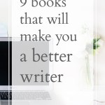9 Books That Will Make You a Better Writer
