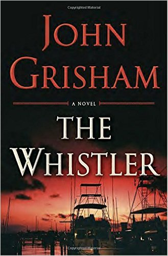 john grisham the whistler book cover