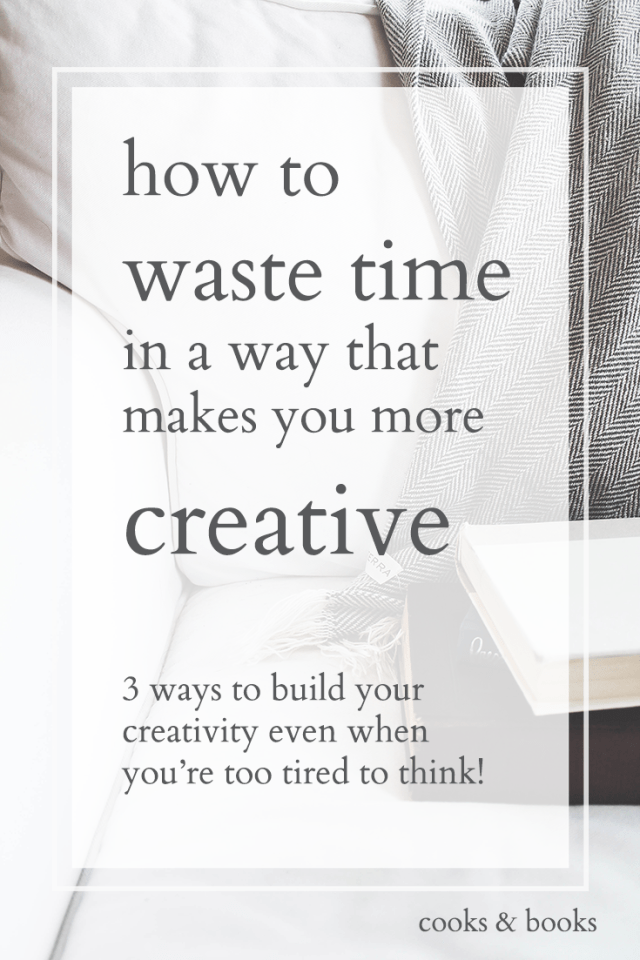 how to be more creative anytime