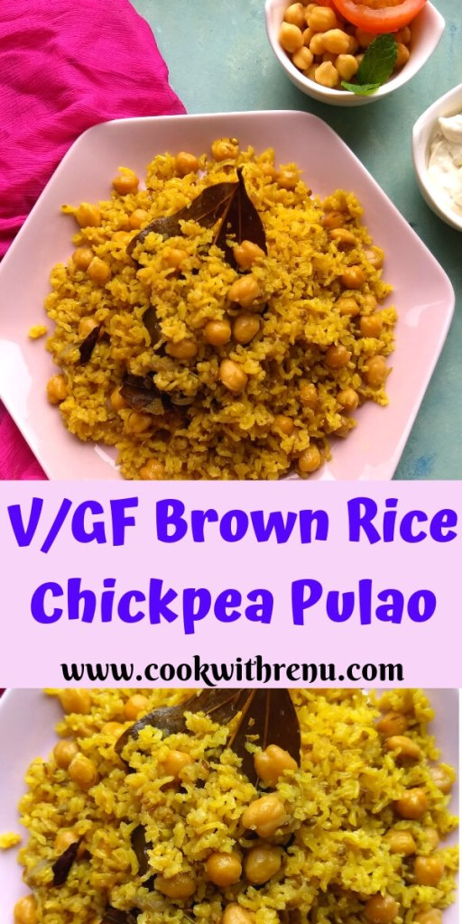 Brown Rice Chickpea Pulao is a vegan, gluten free and a nutritious one pot pulao perfect for your lunchboxes or for your parties.