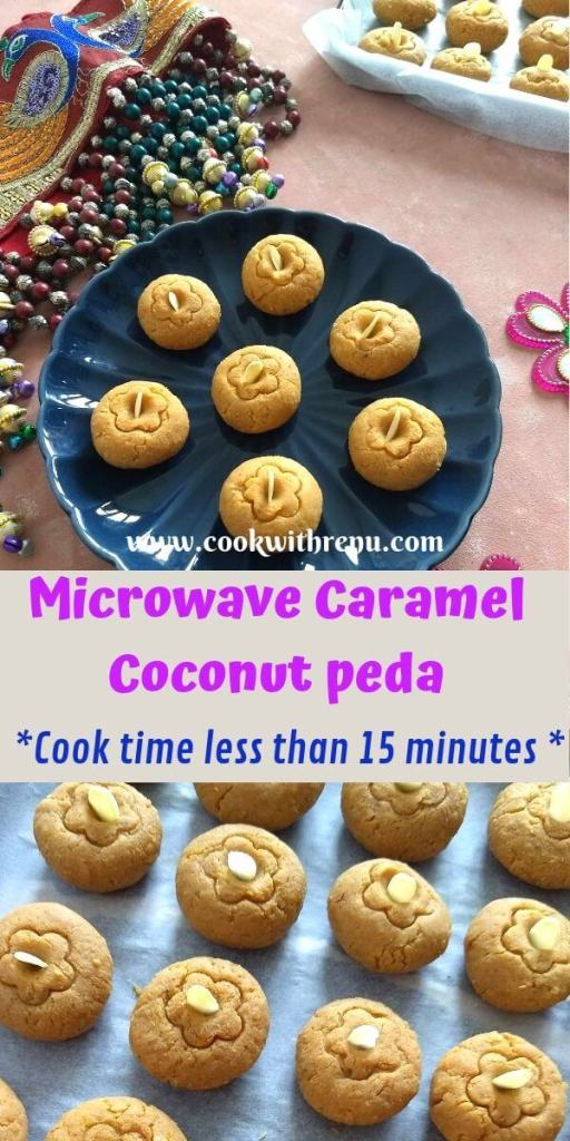 Soft and chewy Microwave Caramel Coconut peda is a sweet made using 8 ingredients in just under 15 minutes of cooking time perfect for any festive occasion.